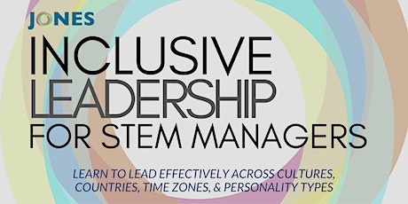 Inclusive Leadership Intensive  for STEM Managers tickets