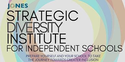 Strategic Diversity Institute for Independent Schools