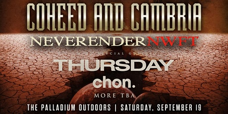 """COHEED AND CAMBRIA """"NEVERENDER: NWFT"""" tickets"""