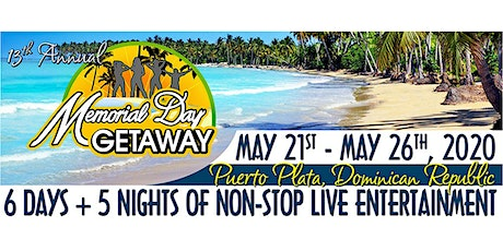 13th Annual Memorial Day Getaway tickets