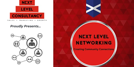 Next Level Networking Event - Edinburgh | Mar 2020 tickets