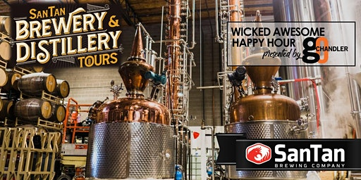 Wicked Awesome Happy Hour SanTan Brewing & Distillery