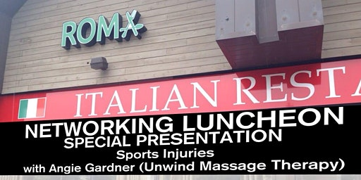 Networking Luncheon - Sports Injuries with Angie Gardner (Unwind Massage Therapy)