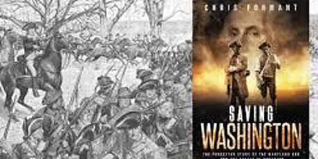 Saving Washington  Book Talk and Signing with  Author  Chris Formant tickets