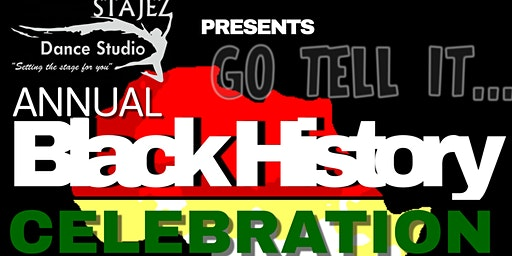 GO TELL IT A BLACK HISTORY CELEBRATION