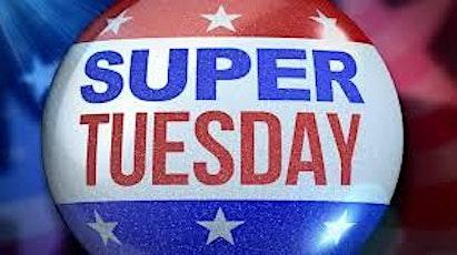 Super Tuesday Watch Party! boletos