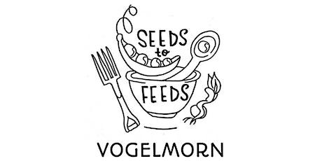 """Seeds to Feeds - Vogelmorn - """"A Harvest Celebration!"""" tickets"""