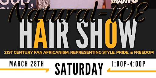 4th Annual Natural-WE Community Hair Show