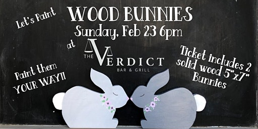 'Wood Bunnies' at the Verdict February 23