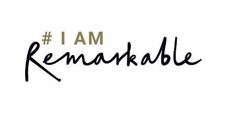 #IamRemarkable workshop - April tickets