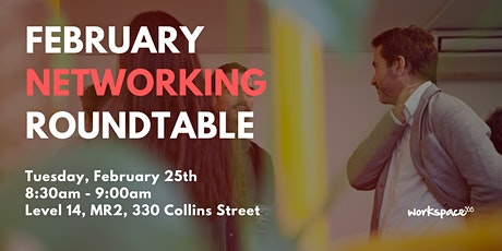 February Networking Roundtable tickets