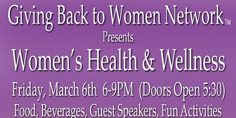 """"""" Giving Back to Women Network""""- Women's Health and Wellness tickets"""