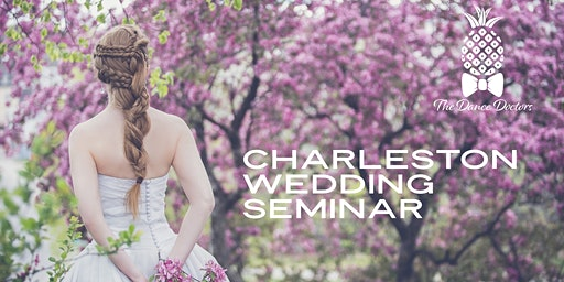 Charleston Wedding Seminar