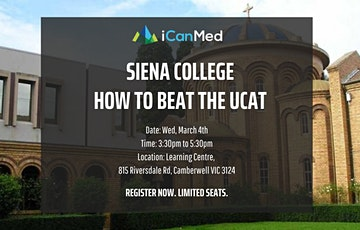 Siena College UCAT Workshop: How to Beat the UCAT (Yr 12, 11, 10) tickets