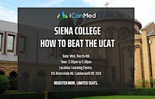 Siena College UCAT Workshop: How to Beat the UCAT (Yr 12, 11, 10)