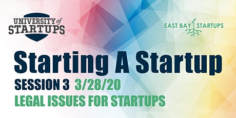 Starting A Startup - Week 3: Legal Matters For Startups tickets