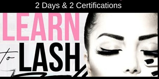 MARCH 26-27 TWO-DAY CLASSIC & VOLUME LASH EXTENSION CERTIFICATION TRAINING