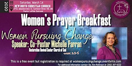 Women Pursuing Change Prayer Breakfast  tickets