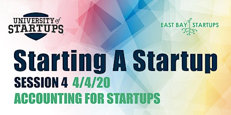 Starting A Startup - Week 4: Accounting For Startups tickets