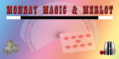 Monday Magic and Merlot