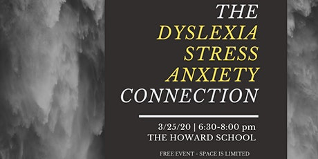 The Dyslexia-Stress-Anxiety Connection tickets