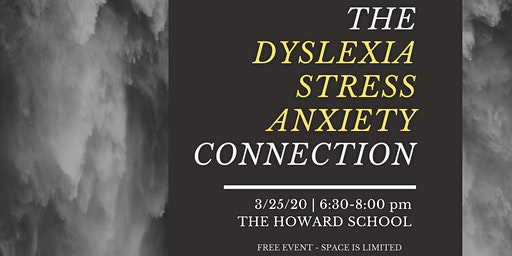 The Dyslexia-Stress-Anxiety Connection