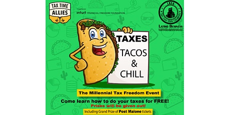 Taxes, Tacos, and Chill tickets