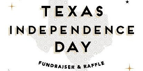 Texas Exes of Chicago - Texas Independence Day Celebration 2020 tickets