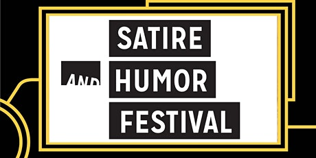 Satire and Humor Festival: An Evening of Humorous Readings tickets