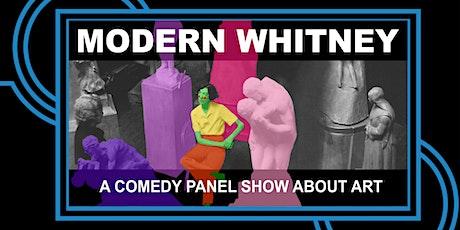 Modern Whitney tickets
