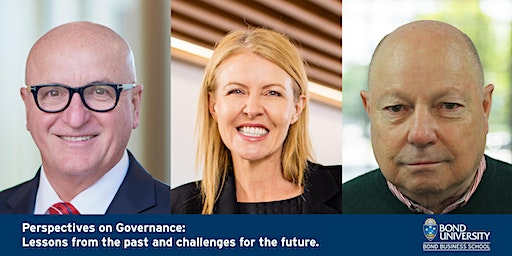 Bond Business Leaders Forum Presents | Perspectives on Governance: Lessons from the past and challenges for the future