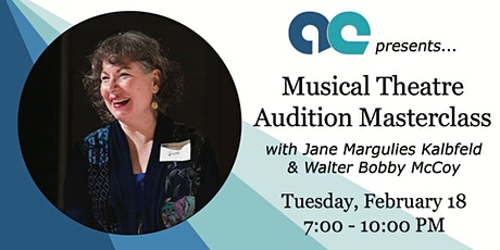 Master Class - Open Call Audition Technique - Singing and Acting tickets