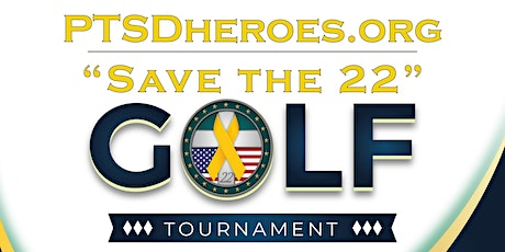 Save the 22 Golf Tournament tickets