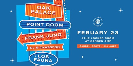 Ola Sonica Presents: Oak Palace • Los Fauna • Frank Jung • Point Doom tickets