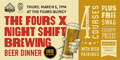 The Fours Quincy x Night Shift Brewing Craft Beer Dinner