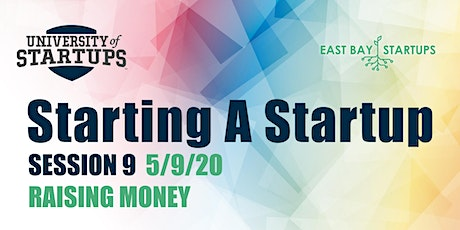 Starting A Startup - Week 9: Raising Money tickets