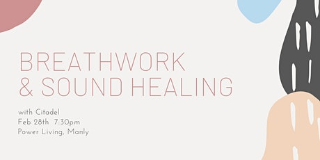 Breathwork & Sound Healing Journey with Citadel tickets