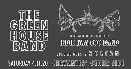 TheGreen House Band & Indie Jam 500 Band w/ Zoltan tickets