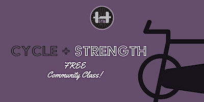 FREE Community Class - Cycle & Strength!