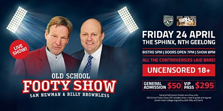 OLD SCHOOL FOOTY SHOW featuring Sam Newman & Billy Brownless tickets