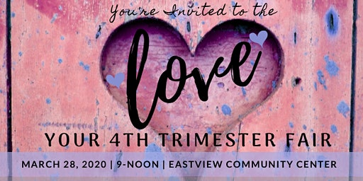 Love Your 4th Trimester Fair