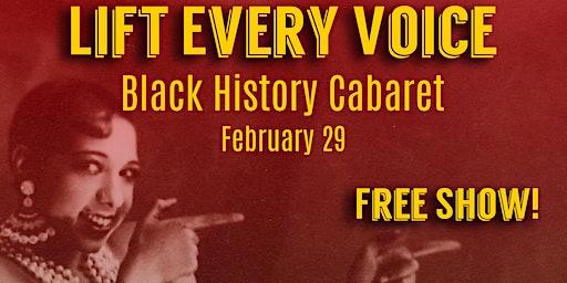 Lift Every Voice Black History Cabaret