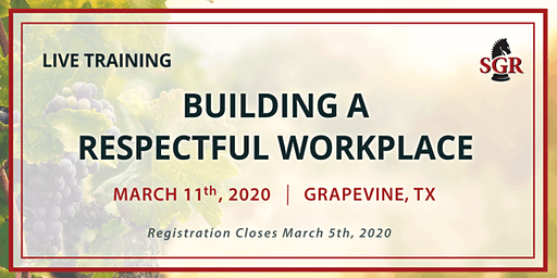 Building a Respectful Workplace - Live Training - Grapevine, TX