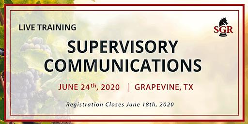 Supervisory Communications - Live Training - Grapevine, TX