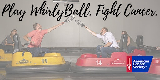WhirlyBall with American Cancer Society