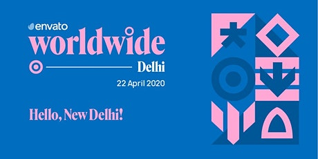 Envato Worldwide - Delhi tickets