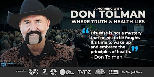 Don Tolman WHERE TRUTH & HEALTH LIES: Brisbane