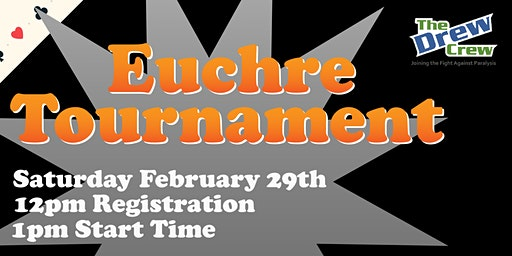 Euchre Tournament presented by The Drew Crew