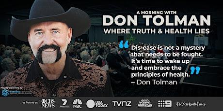 Don Tolman WHERE TRUTH & HEALTH LIES: Melbourne tickets