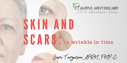 Skin and Scars: a wrinkle in time Educational Event